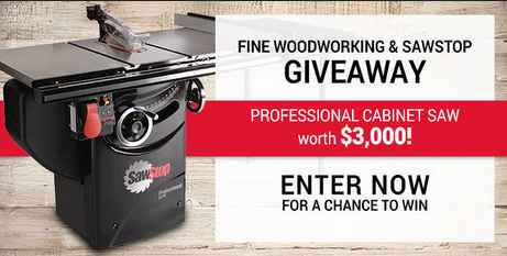 Fine Woodworking SawStop Professional Cabinet Saw Sweepstakes