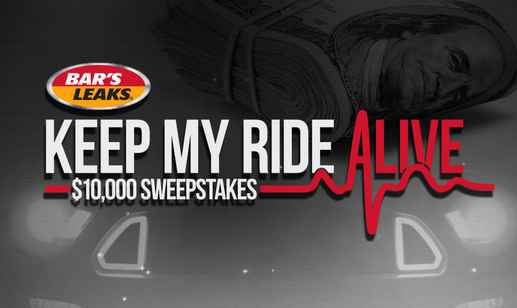 Bar's Leaks Keep My Ride Alive $10,000 Sweepstakes (Powernation Giveaway 2018)