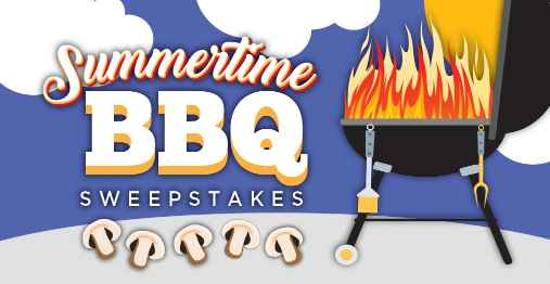 Monterey Mushrooms Summertime BBQ Sweepstakes