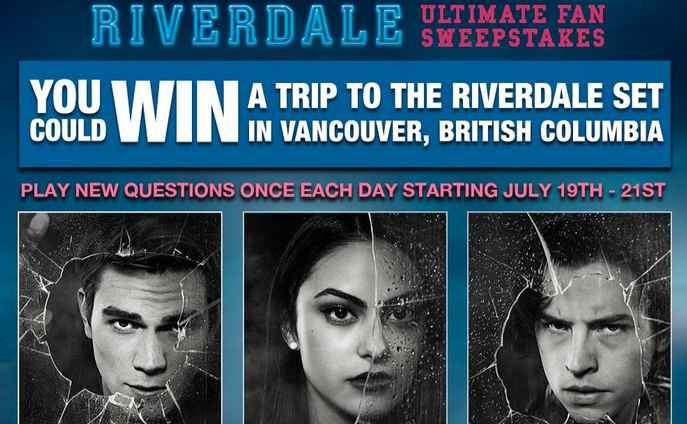 Riverdale Vancouver Set Visit Sweepstakes At riverdalecomicconsweepstakes.com