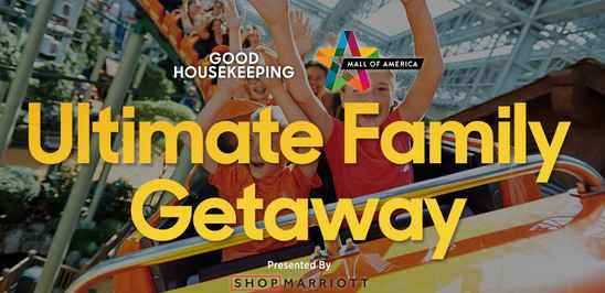Good Housekeeping Mall of American Family Getaway Sweepstakes