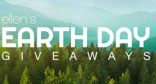 Ellen Earth Day Giveaway