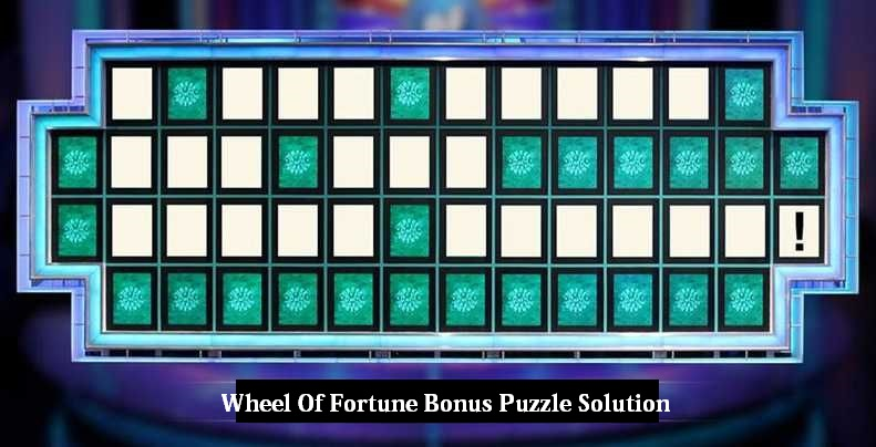 Wheel Of Fortune Bonus Puzzle Solution For Today