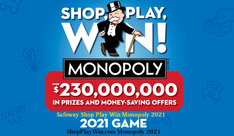 ShopPlayWin.com Monopoly Safeway 2021 - How To Play Safeway Shop Play Win Monopoly Game 2021?