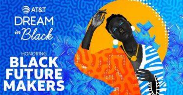 At&t Dream In Black Contest 2021