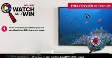 DISH Gallery Watch and Win Sweepstakes 2021