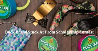 Duck Brand Stuck At Prom Scholarship Contest 2021