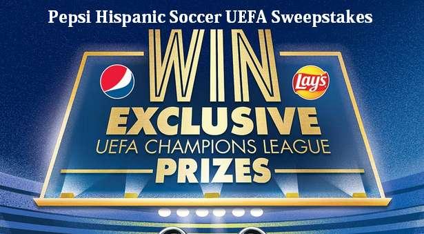 Pepsi Hispanic Soccer UEFA Sweepstakes 2021