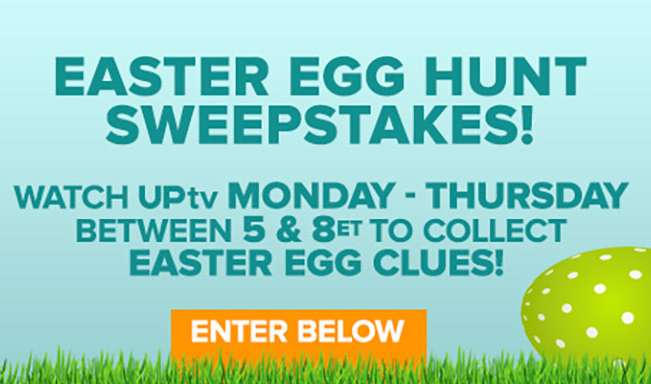 UP TV Easter Egg Hunt Sweepstakes 2021