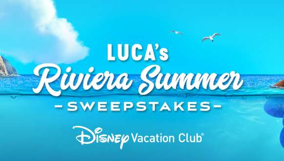 Disney Vacation Club Luca's Riviera Summer Sweepstakes 2021