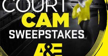 A&E Court Cam Sweepstakes