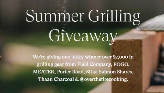 Field Company Summer Grilling Giveaway 2021