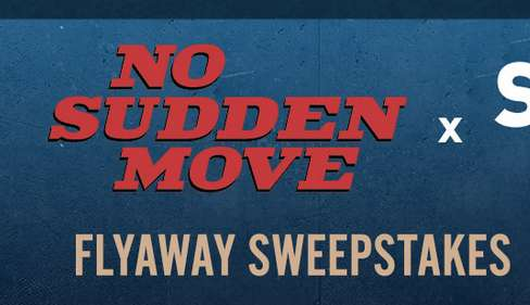 HBO Max No Sudden Move Sweepstakes
