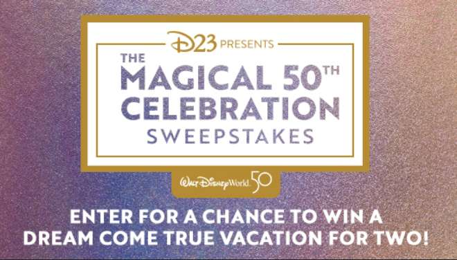 D23 Magical 50th Celebration Sweepstakes 2021