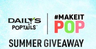 Daily's Poptails Make it Pop Instant Win Game and Sweepstakes 2021